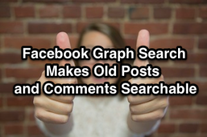 facebook-graph-search-makes-old-posts-searchable